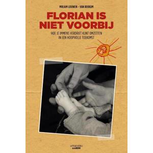 Florianis niet voorbij - Mirjam Louwen van Bekkum