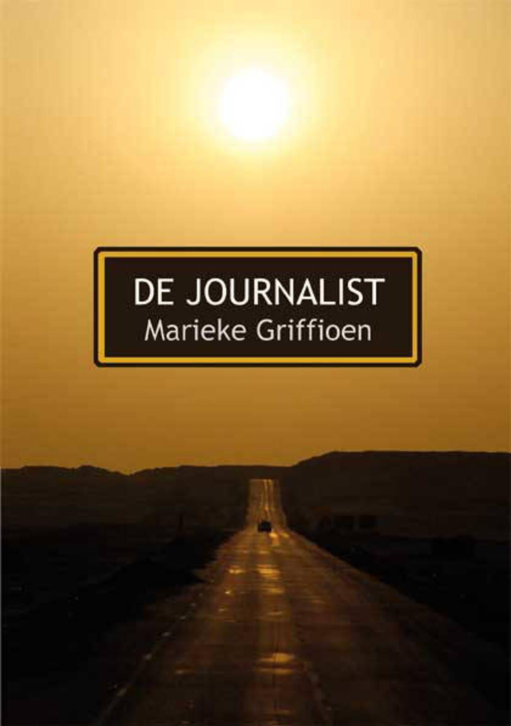 De journalist - Marieke Griffioen
