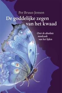 De goddelijke zegen van het kwaad - Per Bruus-Jensen