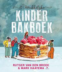 't Verrukkelijke kinderbakboek - Rutger van den Broek en Mark Haayema