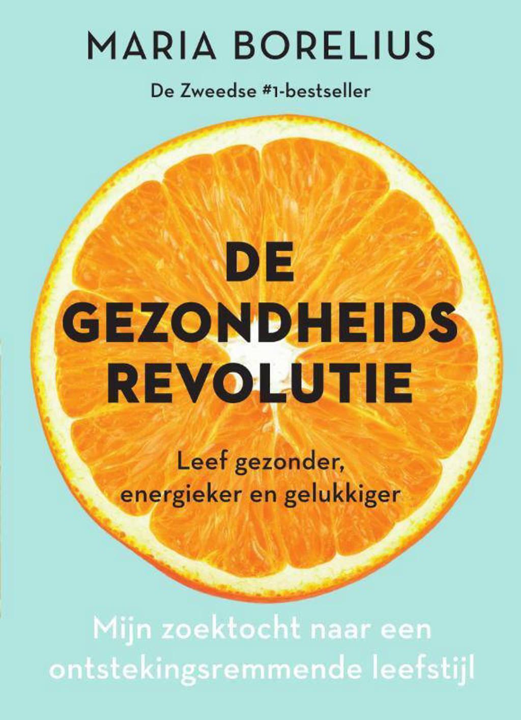 De gezondheidsrevolutie - Maria Borelius