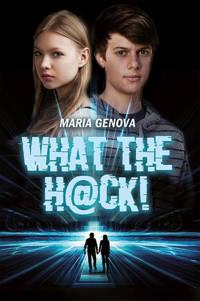 What the hack! - Maria Genova