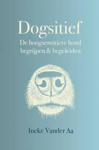 Dogsitief - Ineke Vander Aa