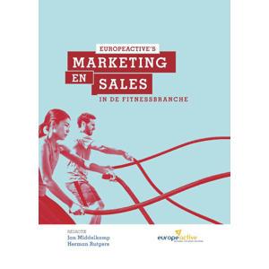 Marketing en Sales in de Fitnessbranche - Peter Van der Steege, Bryan O'Rourke, Emma Barry, e.a.