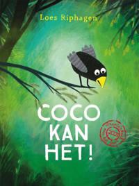 Coco kan het! - Loes Riphagen