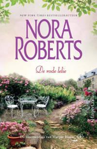 De bloementuin van Harper House: De rode lelie - Nora Roberts