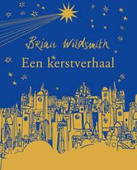 Een kerstverhaal - Brian Wildsmith