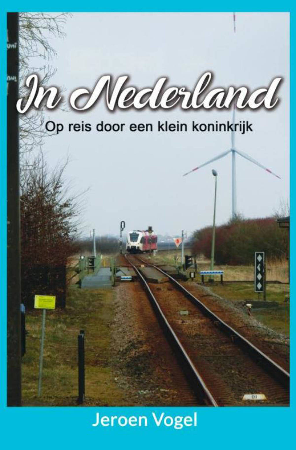 In Nederland - Jeroen Vogel
