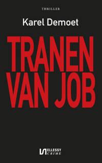 Tranen van Job - Karel Demoet
