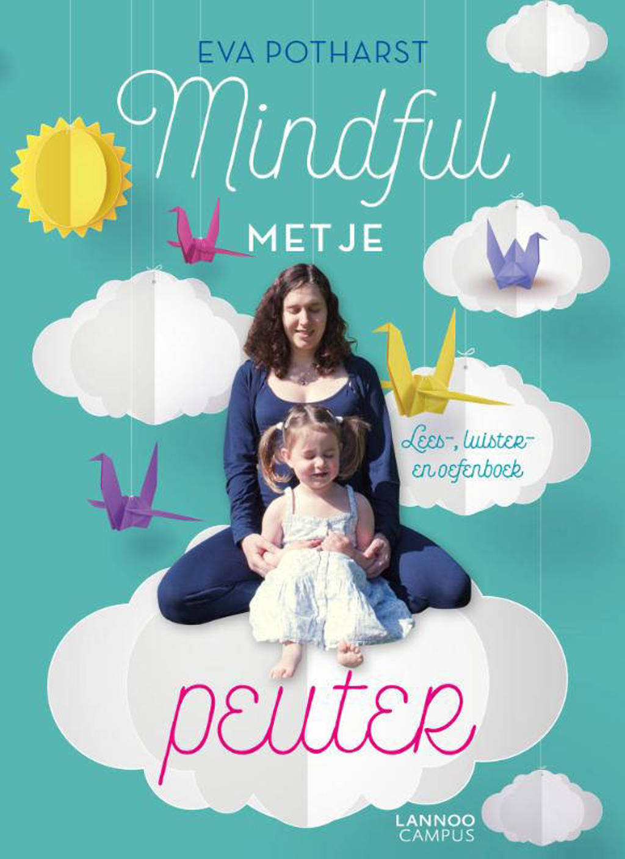Mindful met je peuter - Eva Potharst