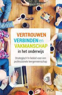 Leiderschap in de onderwijspraktijk: Vertrouwen, verbinden en vakmanschap in het onderwijs - Myriam Lieskamp