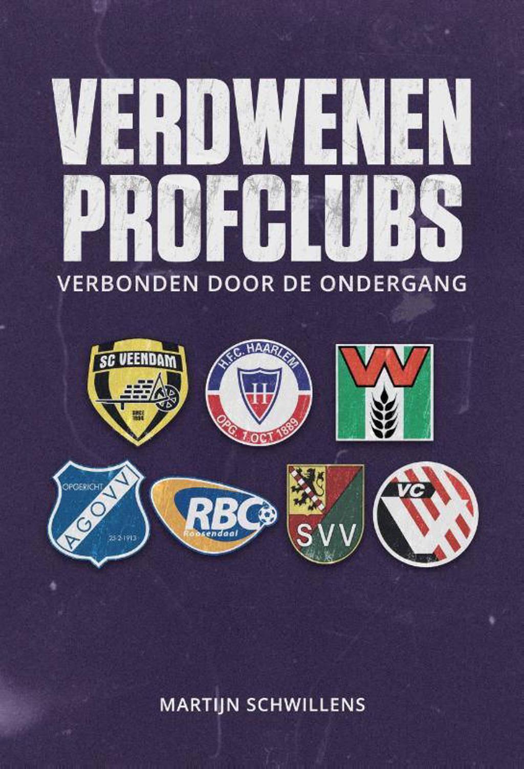 Verdwenen profclubs - Martijn Schwillens