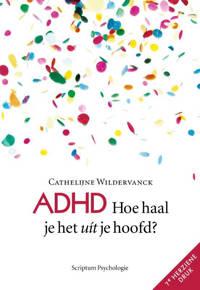 ADHD, hoe haal je het uit je hoofd? - Cathelijne Wildervanck