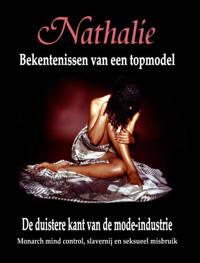 Nathalie: Bekentenissen van een topmodel - Nathalie Augustina en Robin De Ruiter
