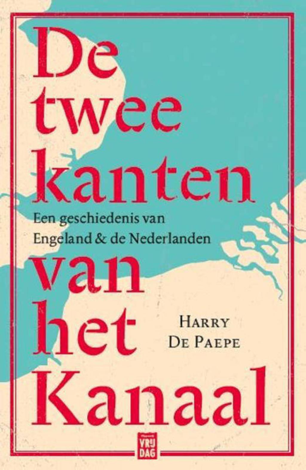 De twee kanten van het Kanaal - Harry De Paepe