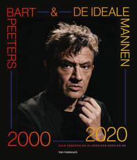 Bart Peeters & De Ideale Mannen 2000-2020 - Bart Peeters