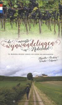 De mooiste wijnwandelingen in Nederland - Mariëlla Beukers en Wanda Catsman