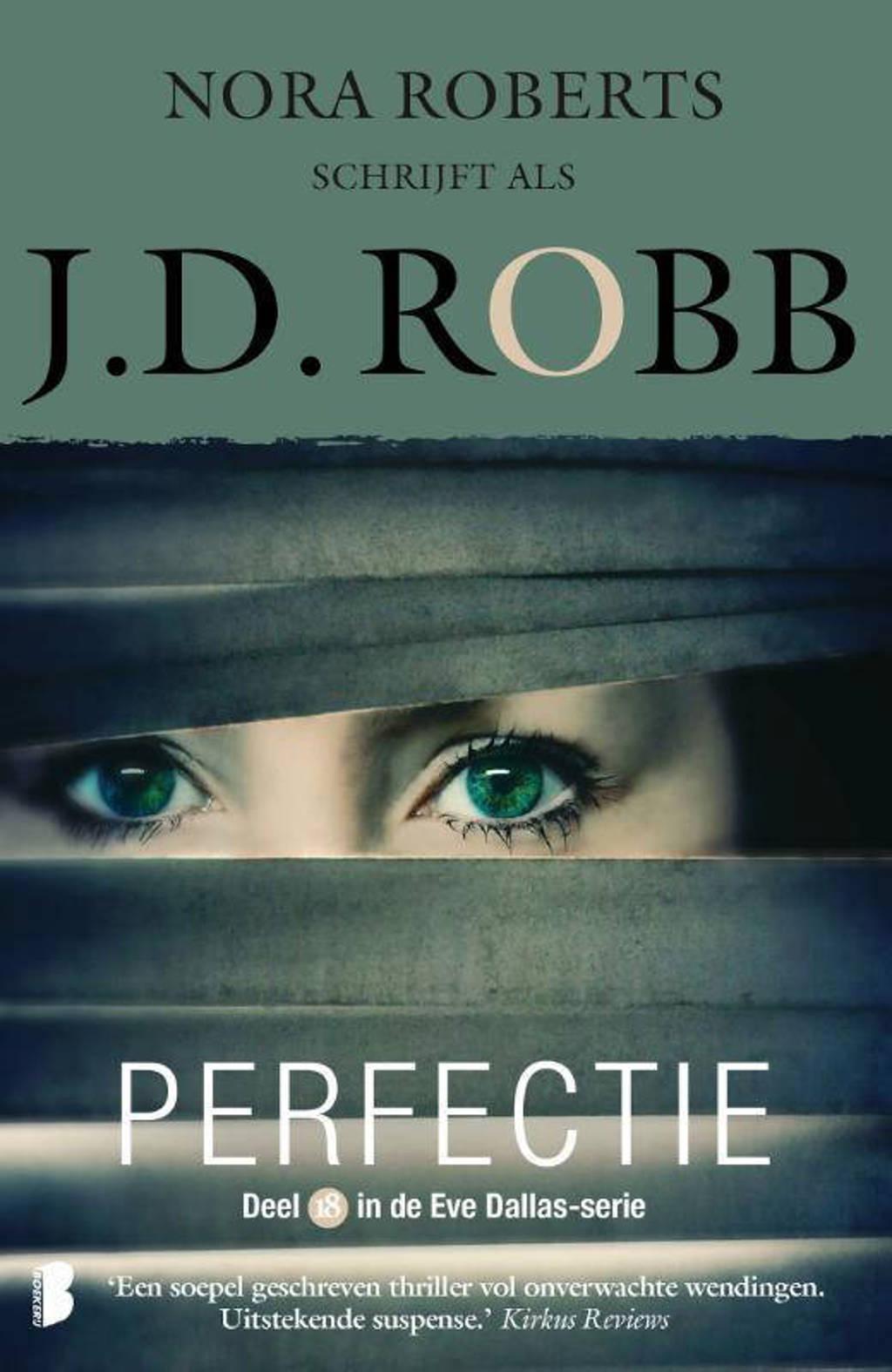 Eve Dallas: Perfectie - J.D. Robb