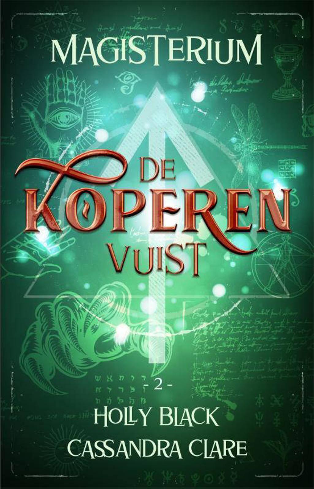 Magisterium: De Koperen Vuist - Holly Black en Cassandra Clare