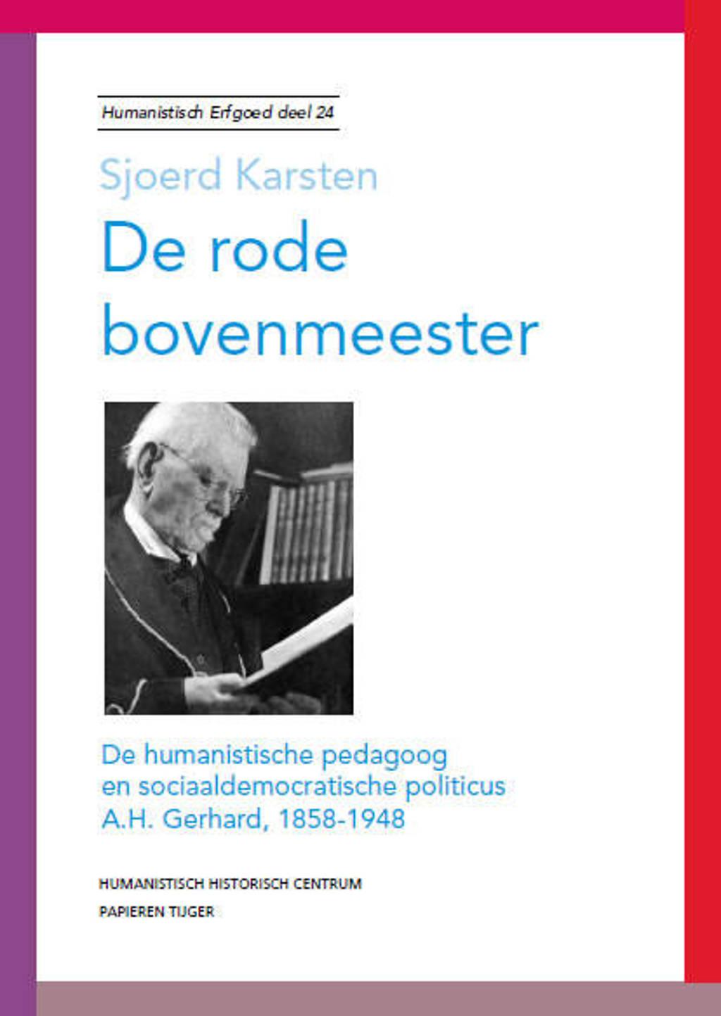 Humanistisch erfgoed: De rode bovenmeester - Sjoerd Karsten