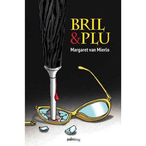 Bril & plu. Margaret Van Mierlo, Paperback