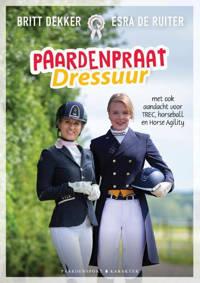 Paardenpraat Dressuur - Britt Dekker en Esra de Ruiter