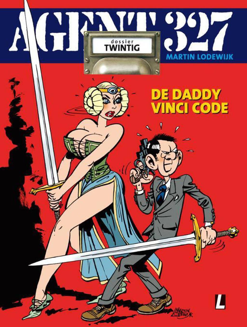 Agent 327: De Daddy Vinci Code - Martin Lodewijk