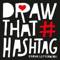 Draw that hashtag - Karin Luttenberg