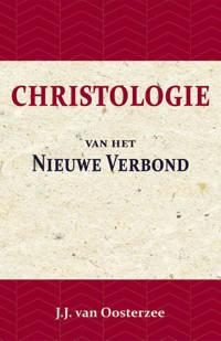 Christologie van het Nieuwe Verbond - J.J. van Oosterzee