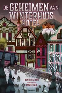 De geheimen van Winterhuis Hotel - Ben Guterson