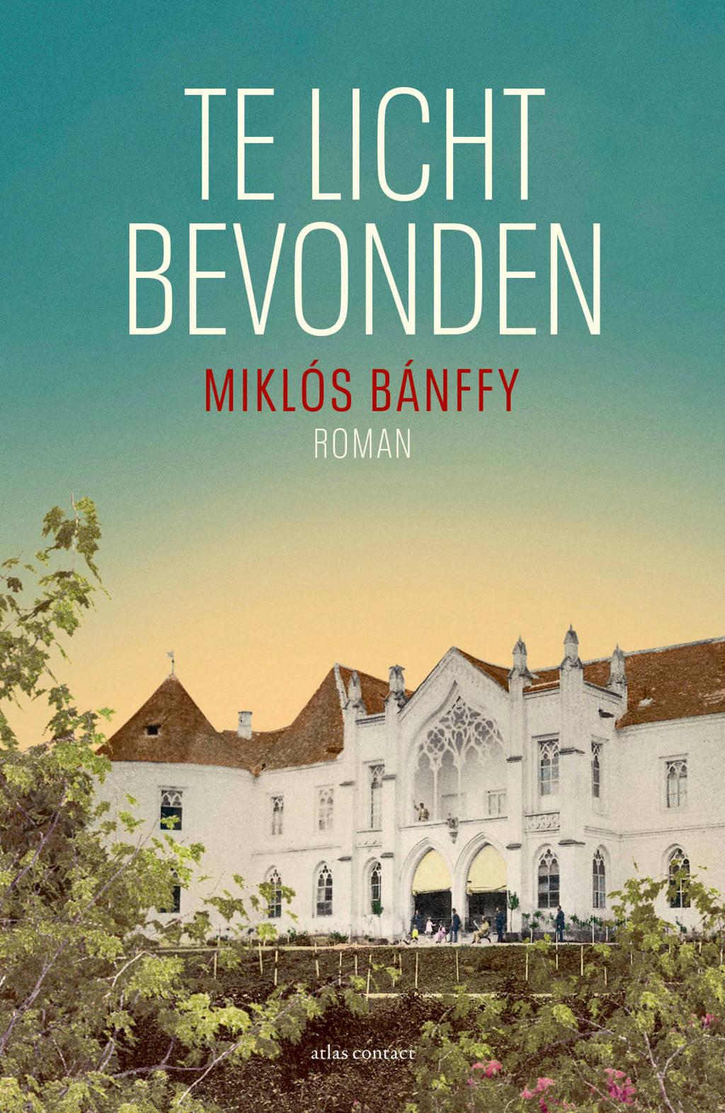 Te licht bevonden - Miklós Bánffy