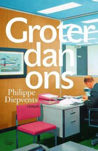 Groter dan ons - Philippe Diepvents