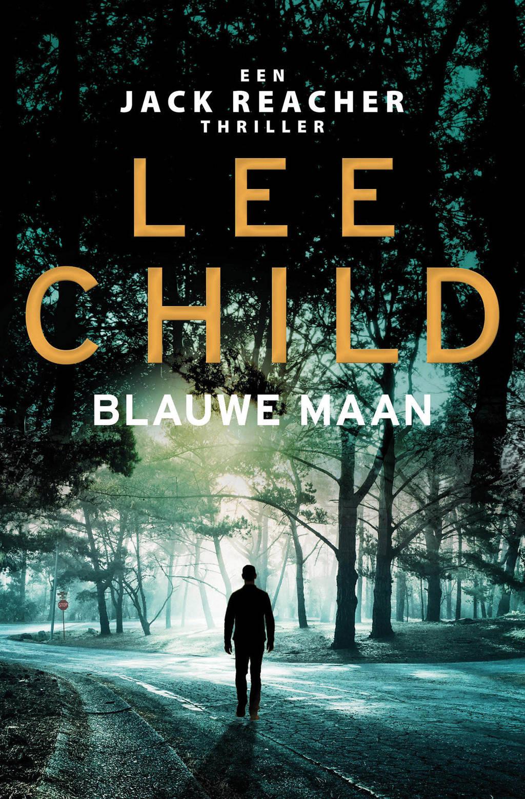 Jack Reacher: Blauwe maan - Lee Child
