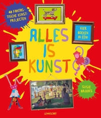 Alles is kunst - Susie Brooks