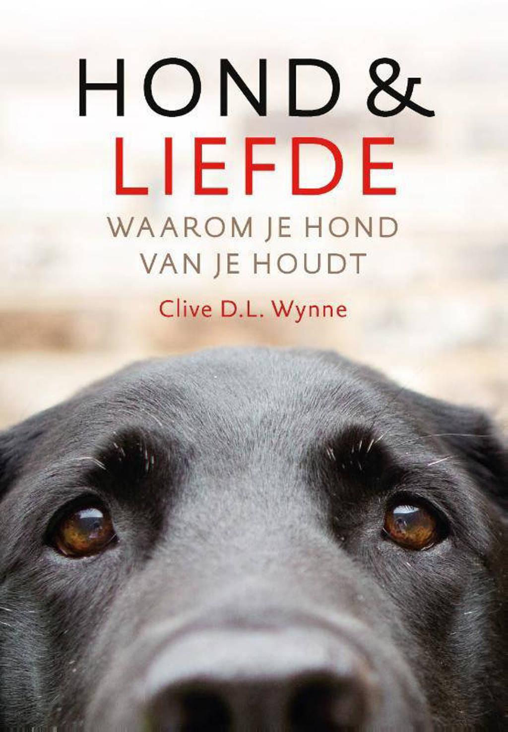 Hond & liefde - Clive D.L. Wynne