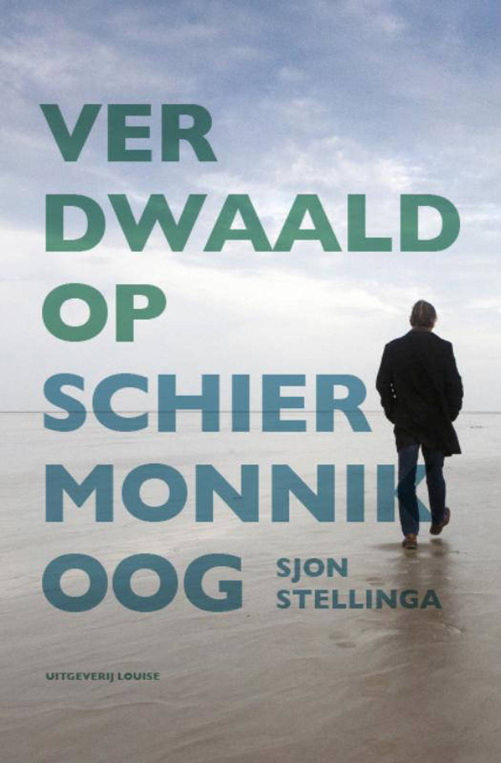 Verdwaald op Schiermonnikoog - Sjon Stellinga