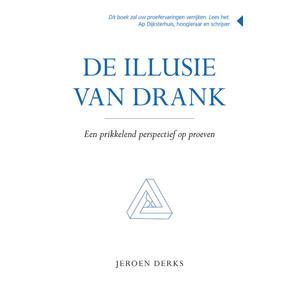 Deillusie van drank - Jeroen Derks
