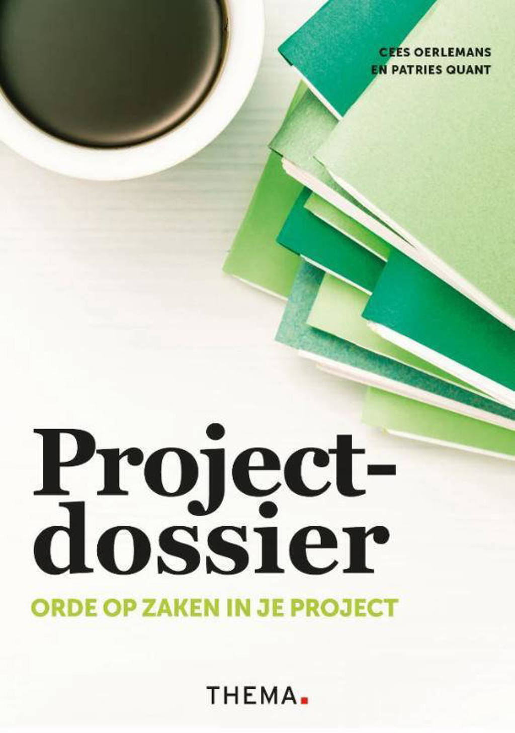 Projectdossier - Cees Oerlemans en Patries Quant