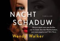 Nachtschaduw - Wendy Walker
