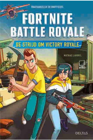 Fortnite Battle Royale: De strijd om Victory Royale - Mathias Lavorel