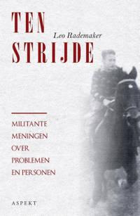 Ten Strijde - Leo Rademaker