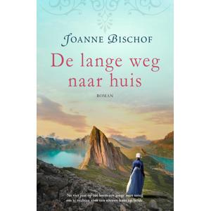 De lange weg naar huis - Joanne Bischof