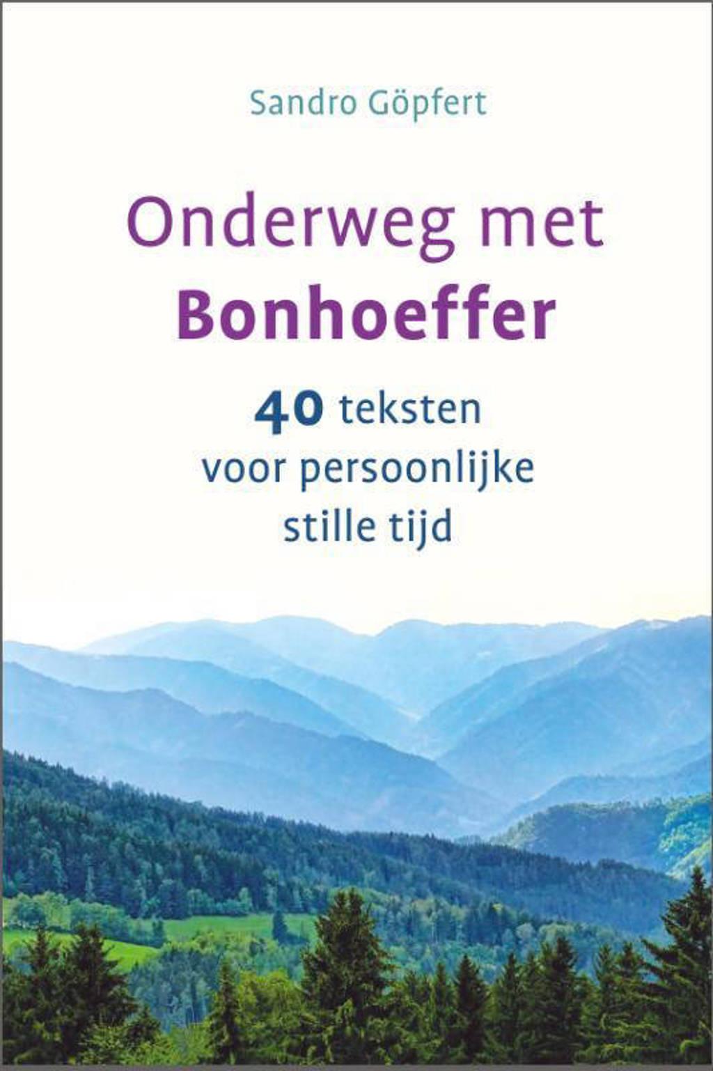 Onderweg met Bonhoeffer - Sandro Göpfert