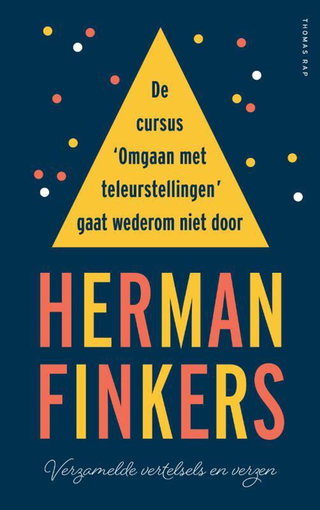 De cursus 'Omgaan met teleurstellingen' gaat wederom niet door - Herman Finkers