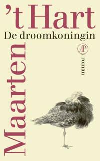 De droomkoningin - Maarten 't Hart