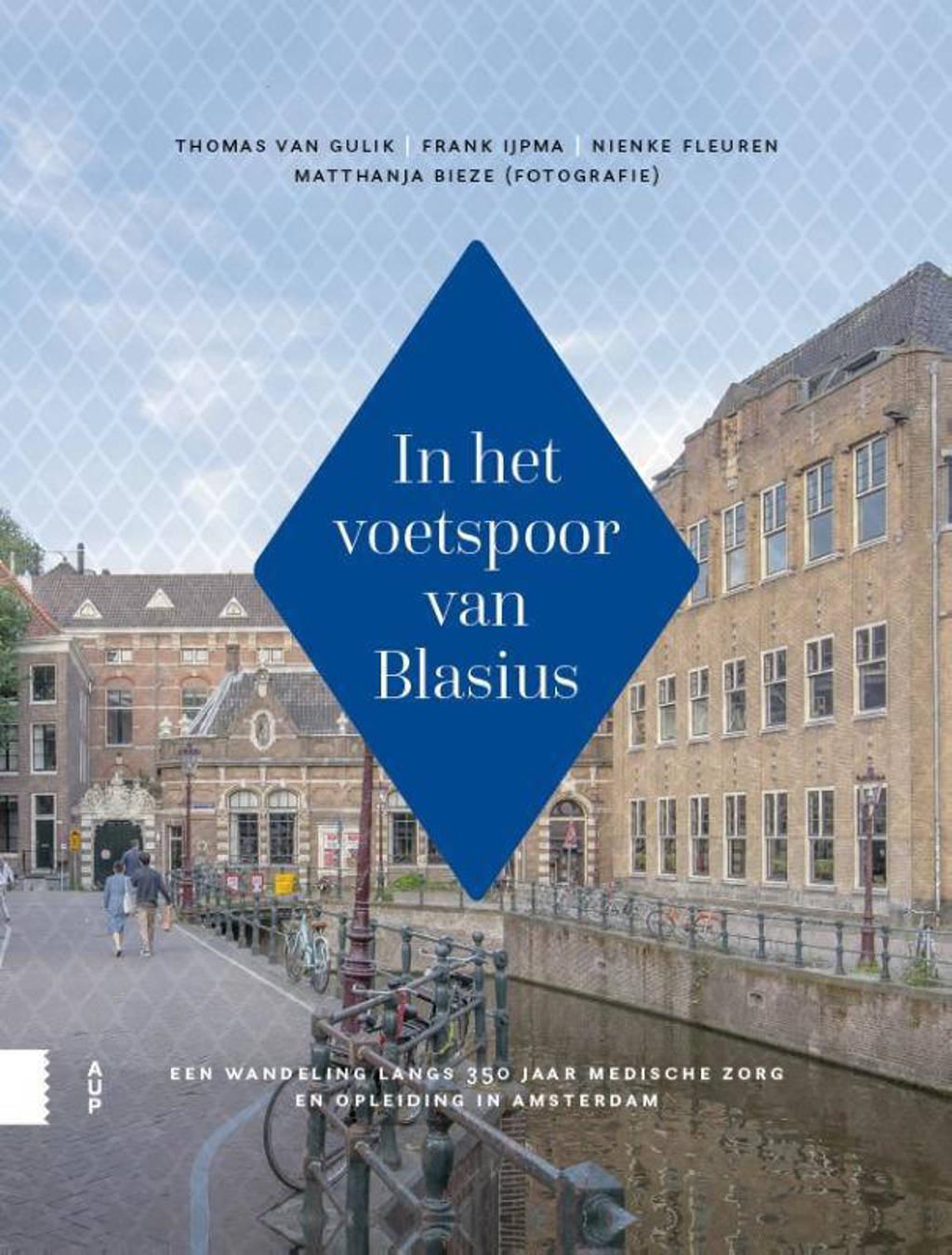 In het voetspoor van Blasius - Thomas van Gulik, Frank IJpma, Nienke Fleuren, e.a.