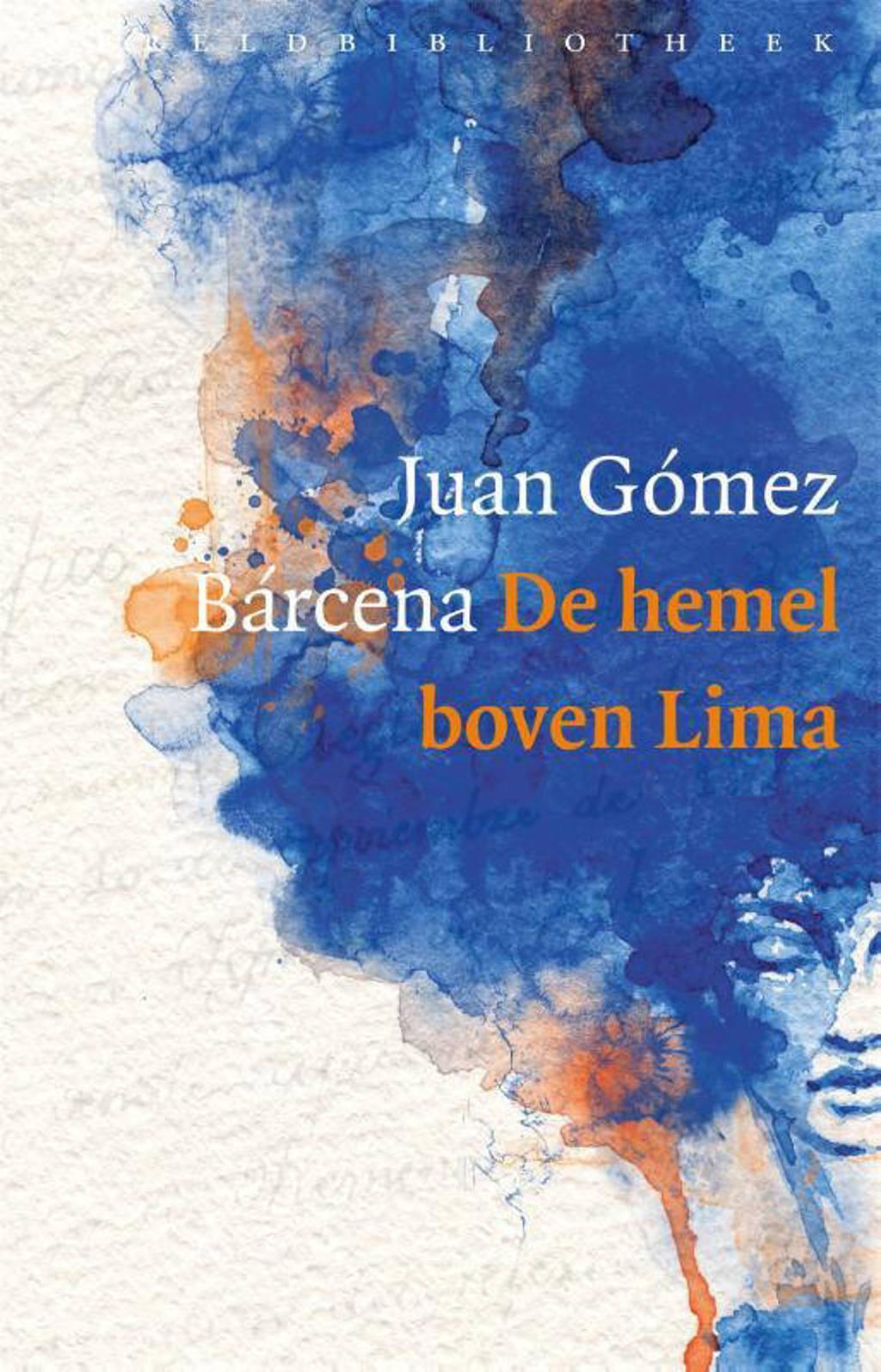 De hemel boven Lima - Juan Gómez Bárcena en