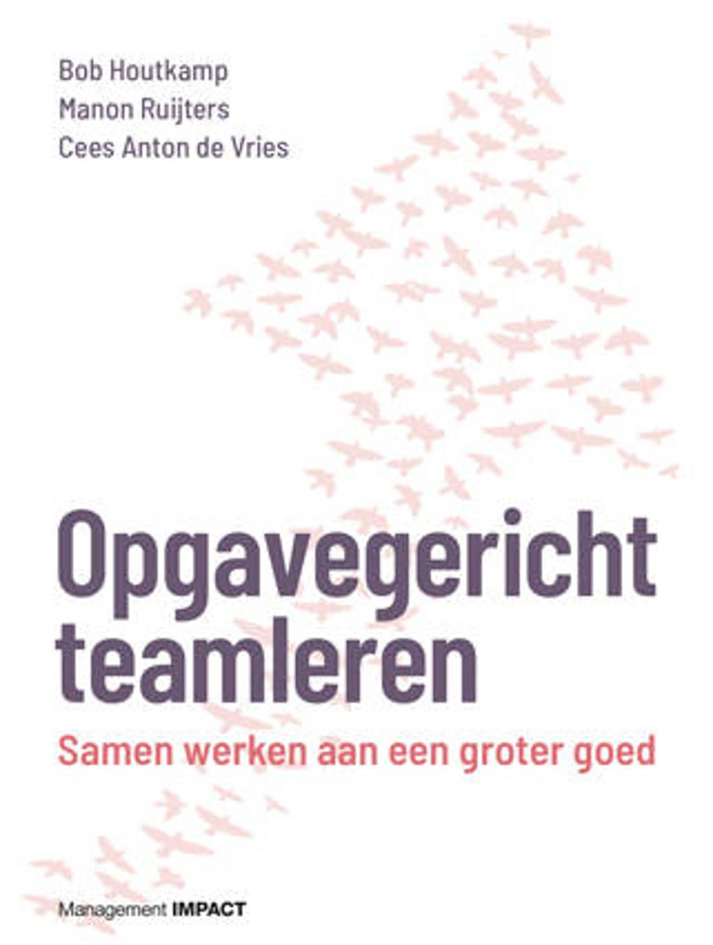 Opgavegericht teamleren - Bob Houtkamp, Manon Ruijters en Cees Anton de Vries