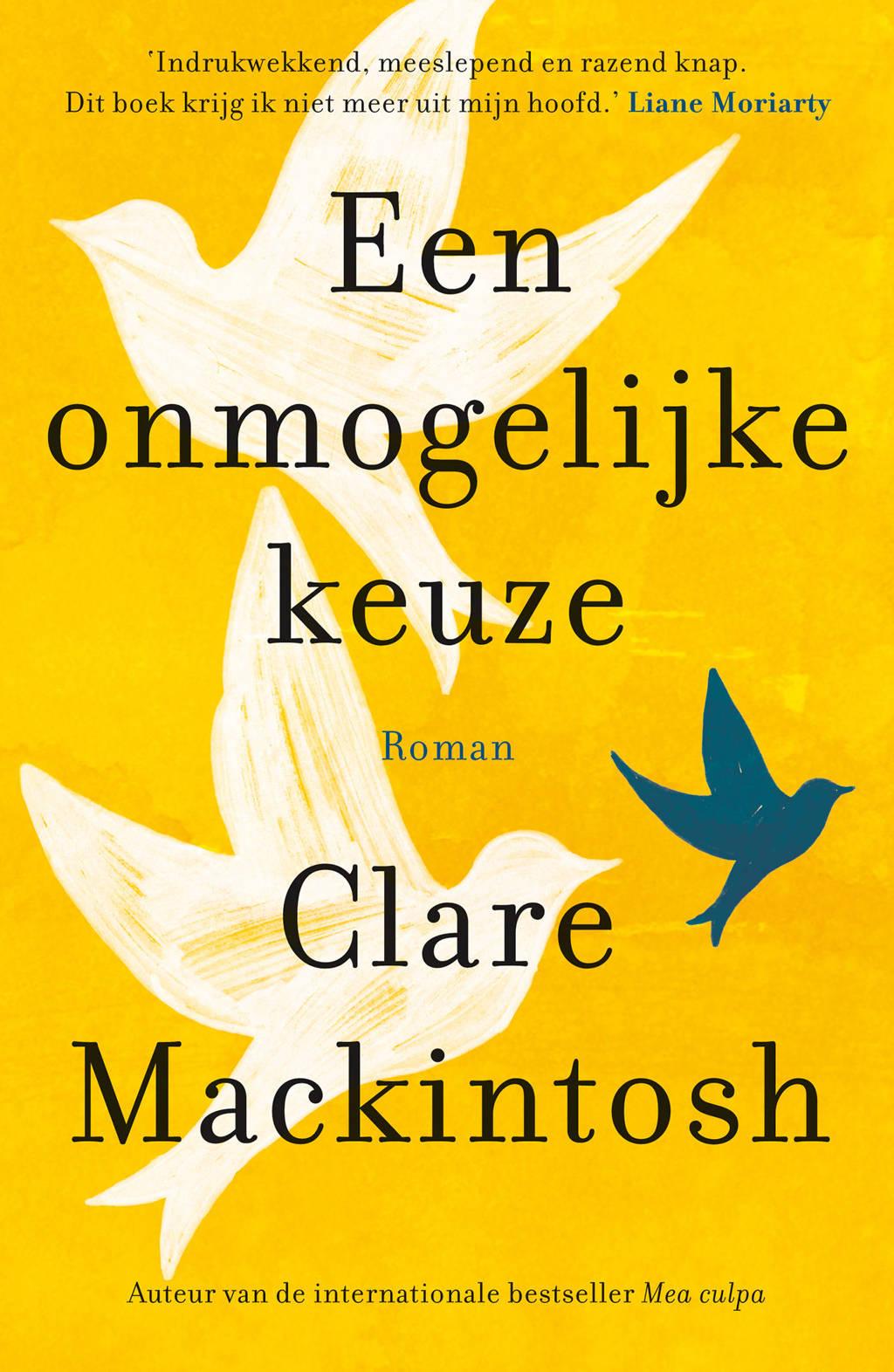 Een onmogelijke keuze - Clare Mackintosh
