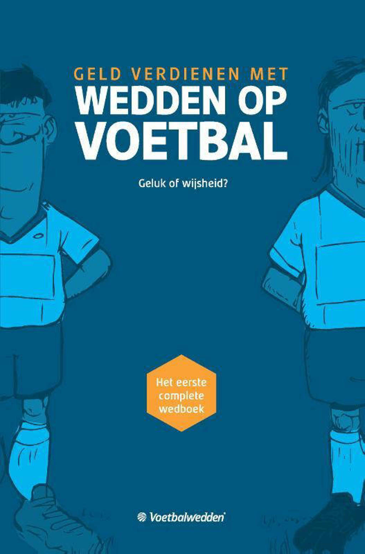 WEDDEN OP VOETBAL - Voetbalwedden.net
